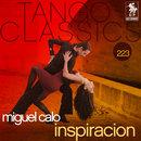 Tango Classics 223: Inspiracion/Miguel Calo