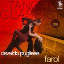 Tango Classics 219: Farol/Osvaldo Pugliese con Roberto Chanel