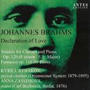 Johannes Brahms: Sonate für Klarinette und Klavier, Op. 120 - Fantasien für Klavier solo, Op. 116/Kyrill Rybakov, Anna Zassimova