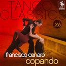 Tango Classics 233: Copando/Francisco Canaro
