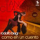 Tango Classics 222: Como en un Cuento/Rodolfo Biagi