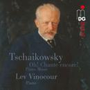 Tchaikovsky: Oh! Chante encore!. Piano Music/Lev Vinocour