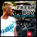 Buum Buum Buum/Fresh Boy