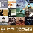 Remix Collection/Kai Tracid