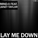 Lay Me Down (feat. Janet Taylor)/Mind-X
