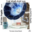 The Ror-Pop Mix/Rolf Otto Rogalla