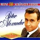Meine 80 Schönsten Lieder Vol.1/Peter Alexander