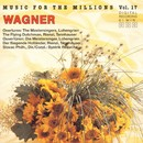 Music For The Millions Vol. 17 - R. Wagner / G. Verdi/Slovak Philharmonic Orchestra, London Philharmonia Orchestra
