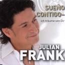 Sueno contigo - Ich träume von Dir/Julian Frank