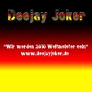 Wir werden 2010 Weltmeister sein/Deejay Joker