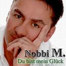 Du bist mein Glück/Nobbi M.