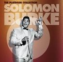 The Platinum Collection/Solomon Burke