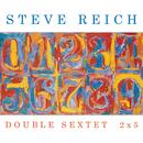 Double Sextet/2x5/Steve Reich