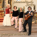 Großer Gott wir loben Dich/Schwarzwaldfamilie Seitz