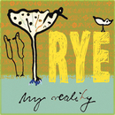 My Reality/Rye