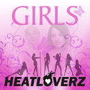Girls/Heatloverz