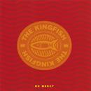 No Mercy/The Kingfish