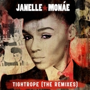 Tightrope (Remixes)/Janelle Monáe