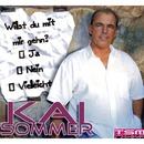 Willst du mit mir gehn/Kai Sommer