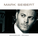 Musicalballads: Unplugged/Mark Seibert