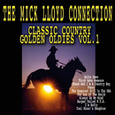 Classic Country Golden Oldies (Vol. 1)/The Mick Lloyd Connection