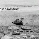 Hart am Rande/Singvøgel