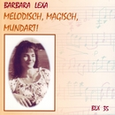 Melodisch, Magisch, Mundart!/Barbara Lexa