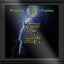 Hymne der Energie/Projekt G-Triebe