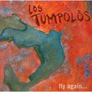 Fly Again/Los Tumpolòs