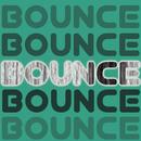 Bounce/le Shuuk & E-Mine