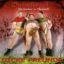 Dicke Freunde/Duivelspack