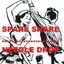 Needle Drop (Download Only Album)/Spare Snare