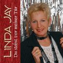 Du stehst vor meiner Tür/Linda Jay