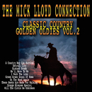 Classic Country Golden Oldies (Vol. 2)/The Mick Lloyd Connection