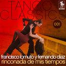 Rinconada de mis tiempos/Francisco Lomuto y Fernando Diaz