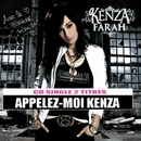 Appelez Moi Kenza [Bundle audio+video]/Kenza Farah