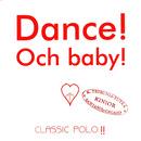 Dance!Och baby!/K. Trebunia, W. Kiniorski, Rawianie, Galago