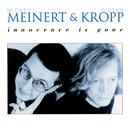 Innocence Is Gone/Mickey Meinert & Dieter Kropp