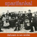 Dahoam is wo andas/Sparifankal