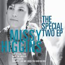 The Special Two EP/Missy Higgins