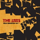 Disco Demolition Vol. 1/The Jinks