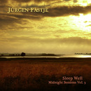 Midnight Sessions Vol. III - Sleep Well/Jürgen Fastje