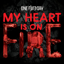 My Heart Is On Fire/One Fine Day