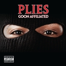 Goon Affiliated (Deluxe)/Plies