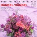 Music For The Millions Vol. 10 - Georg Friedrich Händel/Bratislava Chamber Orchestra, Anna Hölbing