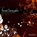 First Breath After Nine Years Spent In A Jam Glass/Lennard
