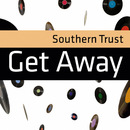 Get Away/Southern Trust