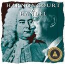 Harnoncourt conducts Handel/Nikolaus Harnoncourt