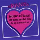 Hochzeit auf Borkum/Die Bonnies