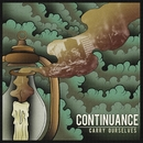 Carry Ourselves/Continuance